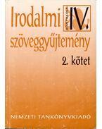 Irodalmi szöveggyűjtemény IV/2. - A 20. század magyar irodalmából a középiskolák IV. osztálya számára - Madocsai László