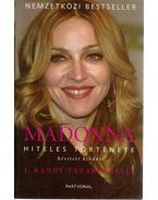 Madonna hiteles története