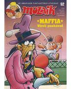 Maffia Virsli puskával (Mozaik 92 - 2009)