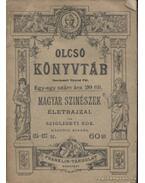 Magyar szinészek életrajzai