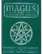 M.A.G.U.S. avagy a Kalandorok Krónikái