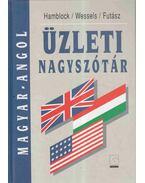 Magyar-Angol üzleti nagyszótár