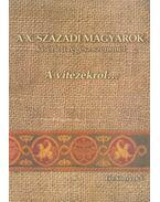 A X. századi magyarok kísérleti régész szemmel - Magyar Attila