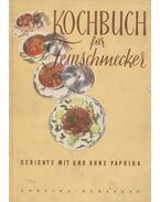 Kochbuch für Feinschmecker - Magyar Elek