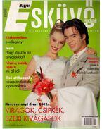 Magyar esküvő 2002/2
