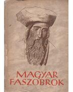 Magyar faszobrok