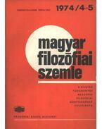 Magyar filozófiai szemle 1974/4-5.