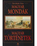 Magyar mondák - Magyar történetek