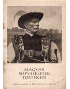 Magyar népviseletek története