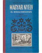 Magyar nyelv és irodalomolvasás tankönyv a VI. osztály számára