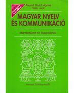 Magyar nyelv és kommunikáció - Munkafüzet 12 éveseknek