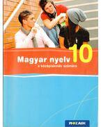 Magyar nyelv 10