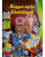 Magyar nyelvi feladatlapok általános és középiskolásoknak