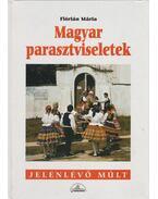 Magyar parasztviseletek (dedikált)