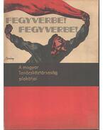 A magyar tanácsköztársaság plakátjai