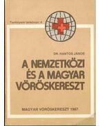 A nemzetközi és a magyar vöröskereszt