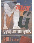 Magyar műgyűjtemények 1945-2005