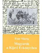 Magyarok a Kijevi Évkönyvben