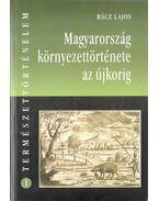 Magyarország környezettörténete az újkorig