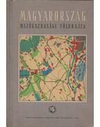 Magyarország mezőgazdasági földrajza
