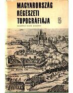 Magyarország régészeti topográfiája 5 - Esztergom és a dorogi járás