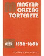 Magyarország története 1526-1686 I-II.