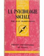 La Psychologie Sociale - Maisonneuve, Jean