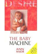 The Baby Machine - Major, Ann