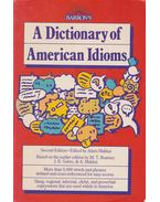 A Dictionary of American Idioms - Makkai Ádám