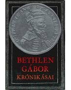 Bethlen Gábor krónikásai - Makkai László