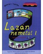 Lazán németül I. - Nyelvkönyv kezdőknek - Maklári Tamás