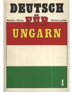 Deutsch für Ungarn 1. - Makróné dr. Bácskai Anna, Ghiczy Erzsébet, Lenkei Ernőné, dr. Gorove Lászlóné