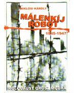Málenkíj robot (1945-1947)