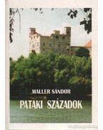 Pataki századok - Maller Sándor