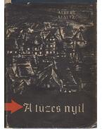 A tüzes nyíl - Maltz, Albert