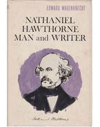 Nathaniel Hawthorne: Man and Writer