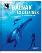 Bálnák és delfinek - Szelíd óriások - Manfred Baur
