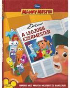 Manny Mester - A legjobb ezermester