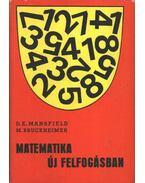 Matematika új felfogásban III. - Mansfield, D. E., Bruckheimer, M.