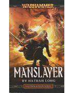 Gotrek & Felix - Manslayer