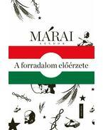 A forradalom előérzete - Márai Sándor