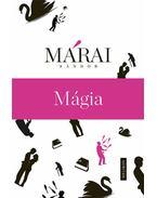 Mágia - Márai Sándor