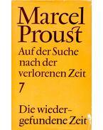 Auf der Suche nach der verlorenen Zeit VII. - Die wiedergefundene Zeit - Marcel Proust