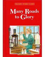 Many Roads to Glory - Margaret E. Martignoni