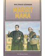 Margit mama