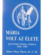 Mária volt az élete (dedikált)