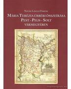 Mária Terézia úrbéri összeírása Pest-Pilis-Solt vármegyében