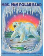 Mrs. Pam Polar Bear - Marian, Grandma