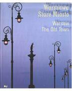 Warszawa Stare Miasto / Warsaw The Old Town - Marianna Falk