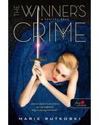 The Winner's Crime - A nyertes bűne (A nyertes trilógia 2.) - Marie Rutkoski